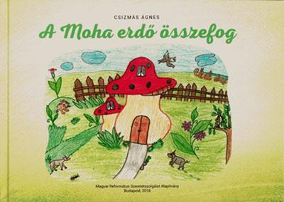 A Moha erdő összefog (MRE Szeretetszolgálat)