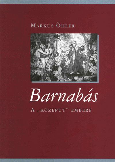 Barnabás. A középút embere