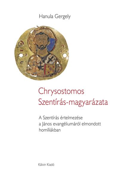Chrysostomos Szentírás-magyarázata