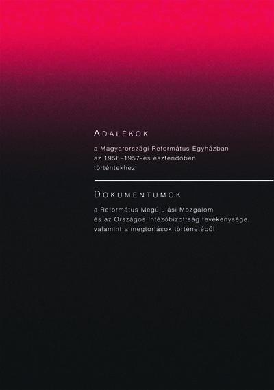 Adalékok. Dokumentumok (1956–57)