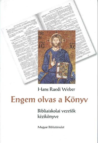 Engem olvas a Könyv. Bibliaiskolai vezetők kézikönyve