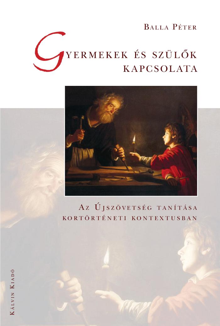Gyermekek és szülők kapcsolata. Az Újszövetség tanítása...