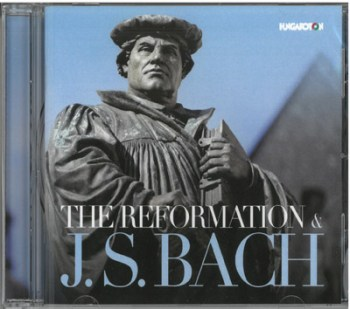 The Reformation and J.S.Bach CD (Hungaroton)